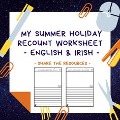The perfect resource for back to school in September! A 'My Summer Holiday' recount worksheet bundle containing 4 English and Irish recount templates. Writing Activities, Teaching Resources, Job Chart, Spelling Lists, Easy Writing, Classroom Rules, Curriculum, Worksheets, Back To School