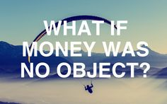 What If Money Was No