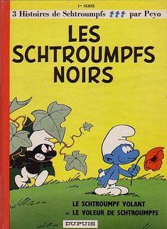 Schtroumpfs (Les) -1- Les Schtroumpfs noirs - BD