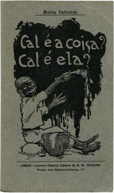 Cal é coisa? Cal é ela?, Maria Valverde, Livraria Clássica Editora de A. M. Teixeira, design Mutapa, 1920