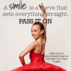 Smile & Pass it on! #dance #quote  www.theballetblog.com