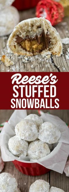 Reese's Stuffed Snowballs are the BEST kind of Christmas Cookie! Snowball cookies stuffed with candy - everyone loves them! via @crazyforcrust (christmas sweets basket)