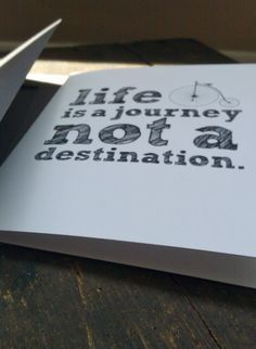 Life is a journey not a destination greeting card by kaseyAjohnson
