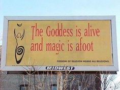 Billboard in St Paul MN. The Goddess is alive and magic is afoot