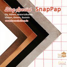 Blog Spezial: SnapPap - Materialkunde, nähen, basteln, sticken - Frau Scheiner #Materialkunde #Basteln #SnapPap