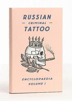 RUSSIAN CRIMINAL TATTOO VOL. 1