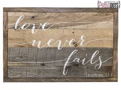 Hey, I found this really awesome Etsy listing at https://www.etsy.com/listing/210604036/reclaimed-pallet-wood-sign-love-never: