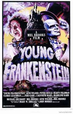 Mel Brooks' film Young Frankenstein with Gene Wilder, Peter Boyle, Marty Feldman, Cloris Leachman and Madeline Kahn GREAT MOVIE! Classic Movie Posters, Horror Movie Posters, Horror Movies, Scary Movies, Classic Movies, Madeline Kahn, Old Movies, Vintage Movies, Great Movies