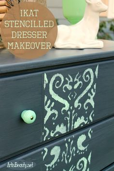 ART IS BEAUTY: Gray and Mint Ikat Stencilled Dresser Makeover