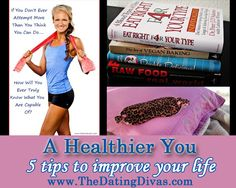 5 Tips to Improve Your Life - How to be Healthier