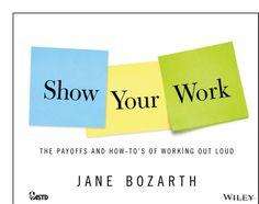 Show Your Work; Jane Bozarth