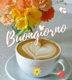 Buongiorno Immagini Whatsapp 459 Italian Greetings, Good Morning Images Flowers, Italian Memes, Cookie Do, Heart Wallpaper, Cookies Policy, Coffee Cafe, Good Mood, Happy Day