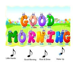 It's our Good Morning song! It's one of our most requested songs! Perfect for preschool, kindergarten, ESL and children with special needs. Kindergarten Songs, Preschool Music, Free Preschool, Morning Pictures, Good Morning Images, Night Pictures, Pictures Images, Funny Pictures, Good Morning Song