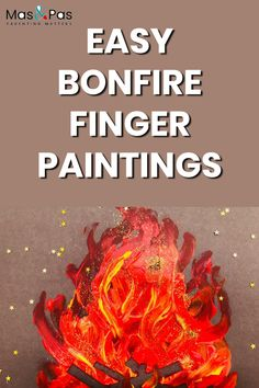Do your kids love finger painting? Make these easy bonfire night paintings using just those little fingers, paint and some cut brown card for your logs. A great bonfire night craft for kids. Bonfire Crafts For Kids, Bonfire Night Activities, Bonfire Night Crafts, Fall Crafts For Toddlers, Easy Fall Crafts, Halloween Crafts For Kids, Fun Activities For Kids, Diy For Kids, Kids Crafts