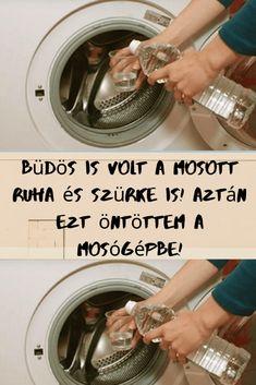 Büdös is volt a mosott ruha és szürke is! Aztán beleöntöttem a mosógépbe ezt! - Szupertanácsok Washing Machine, Home Appliances, Cleaning, Diy, Decor, Zero Waste, Jeans, House Appliances, Decoration