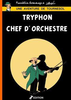 Les Aventures de Tintin - Album Imaginaire - Tryphon Chef d'Orchestre