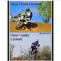 Thats abt right. Dirtbike Memes, Motocross Funny, Motocross Quotes, Dirt Bike Quotes, Motorcycle Memes, Biker Quotes, Enduro Motocross, Motorcycle Dirt Bike, Dirt Biking