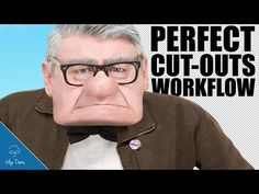 PERFECT Cut-Outs Workflow: PHOTOSHOP #93 - YouTube