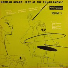 Jazz at the Philharmonic,Vol 3. Label: Verve MGC Vol3 (1957). Cover by David Stone Martin.