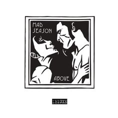 Above (Deluxe Edition) by Mad Season on Apple Music