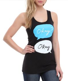 Fault in our stars okay girls tank hot topic. This is not the write don't for the Okays. This is not okay. NOT. OKAY.