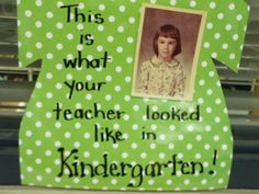 Meet the Teacher night-what your teacher looked like in kindergarten. Going to do this this year but will do my grade pic! Back To School Night, 1st Day Of School, Beginning Of The School Year, High School, Law School, School Teacher, Kindergarten Classroom Door, Kindergarten Teachers, Classroom Ideas