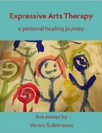Expressive Arts Therapy: Compelling New Book of Essays Inspires Readers to Express Uniqueness & Find Healing Through Art