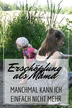 Erschöpfung als Mama. Manchmal kann ich einfach nicht mehr - 2KindChaos Eltern Blogazin  #mama #mamablog #erschöpfung #burnout #familienleben #lebenmitkindern