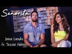 Senorita Shawn Mendes Camila Cabello Jonita Gandhi Ft Trevor Holmes Sanjoy Russell Ali Youtube Mp3 Song Download Songs Mp3 Song