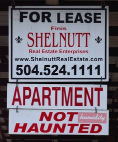 For Lease Sign - Not Haunted   Advertising sign for property in the French Quarter of New Orleans, Louisiana.