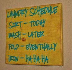 I hate laundry!
