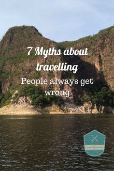 Anny's Adventures Travel Blog // 7 Myths about travelling, people get wrong. Travelling doesn't have to be scary, expensive or lonely. Here are 7 myths about travelling busted. Click on the photo/pin for a link to find the full guide on my travel blog.