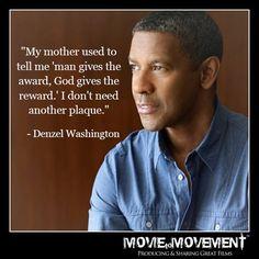 """Denzel Washington: """"Mi madre solía decirme que el hombre da el premio, Dios la recompensa. No necesito otro trofeo."""""""