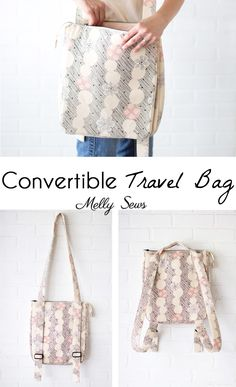 Sew the perfect travel bag - converts from a messenger bag to a backpack - Melly Sews