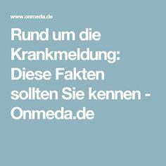 Rund um die Krankmeldung: Diese Fakten sollten Sie kennen - Onmeda.de