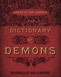Llewellyn Worldwide - The Dictionary of Demons: Product Summary