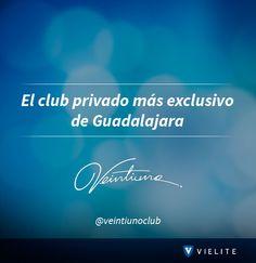 Sigue a Veintiuno Club en #VIELITE, ¡El mejor antro de Guadalajara!