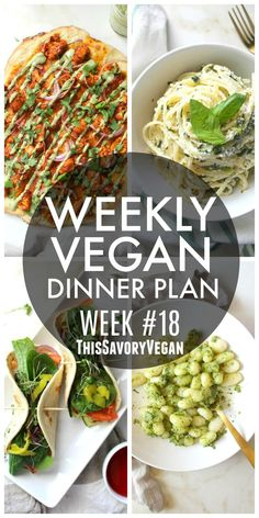 Weekly Vegan Dinner Plan #18 - five nights worth of vegan dinners to help inspire your menu. Choose one recipe to add to your rotation or make them all - shopping list included.