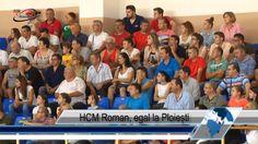 HCM Roman, egal la Ploiești
