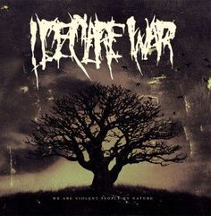 I Declare War - We Are Violent People By Nature (2014)  Deathcore band from USA  #ideclarewar #deatchore