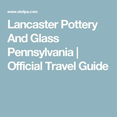 Must-See Holiday Attractions Pennsylvania Train Rides, How To Make Cookies, Holiday Traditions, Lancaster, Wonderful Time, Pennsylvania, Travel Guide, Attraction, Pottery