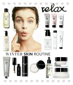 """""""Winter Routine skincare"""" by emi-the-queen ❤ liked on Polyvore featuring beauty, Bobbi Brown Cosmetics, skincare, BobbiBrown, beautyset, facetreatment and winterroutine"""