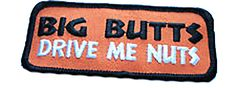 "Amazon.com: [Single Count] Custom and Unique (3.5"" 9 cm x 1.5"" 4 cm) ""Biker"" Big Butt Drive Me Nuts Funny Adult Humor Design Iron & Stick On Adhesive Embroidered Applique Patch {White, Black & Orange}"