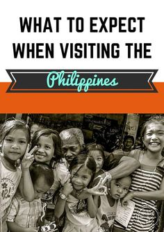 A quick guide on what you need to know when visiting the Philippines http://www.adventureinyou.com/what-to-expect-when-visiting-the-philippines/