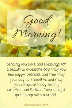Good Morning Have A Wonderful And Blessed Day Greetings