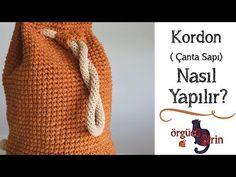 Kolay Çanta Sapı Yapımı / Kordon - YouTube