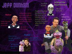 Jeff Dunham makes me Laugh!