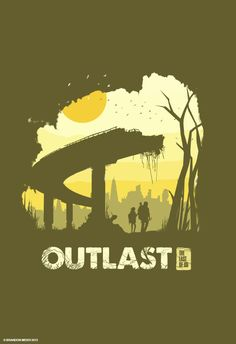 The Last of Us Poster Series: Outlast by Bandon Meier #lastofus #gamer #geek #ps3