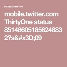 mobile.twitter.com ThirtyOne status 851486051856248832?s=09