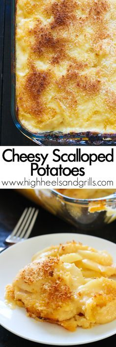 Cheesy Scalloped Potatoes - cheesy, easy to make, and the Panko bread crumbs on top give it the perfect hint of crunchiness! http://www.highheelsandgrills.com/cheesy-scalloped-potatoes/